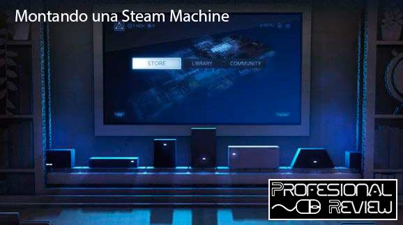 Photo of Construyendo una Steam Machine: Elección de componentes y configuraciones