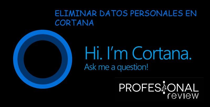 eliminar datos personales de Cortana