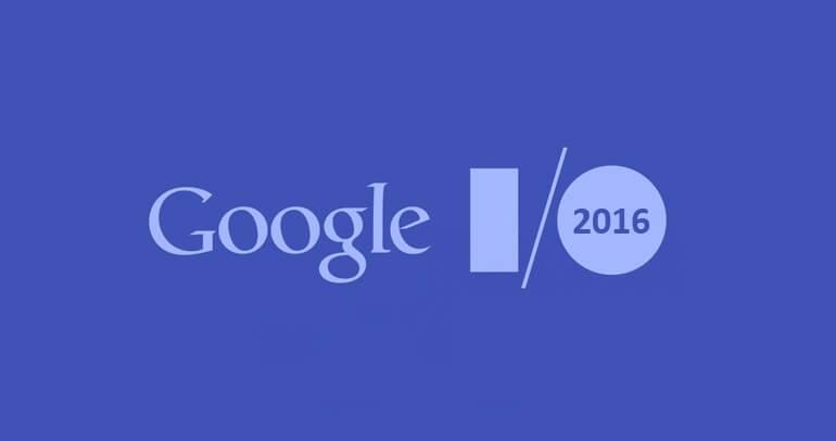 Hoy Google I/O 2016, ¿Qué nos espera?