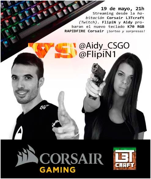 Photo of FlipiN y Aidy probarán en exclusiva el Corsair K70 RGB RAPIDFIRE