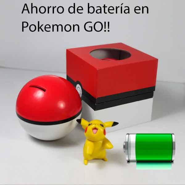 Pokemon Go ahorro de bateria