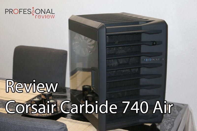 Corsair Carbide Air 740 Review