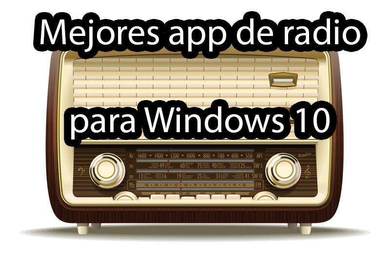 Mejores aplicaciones de radio para Windows 10