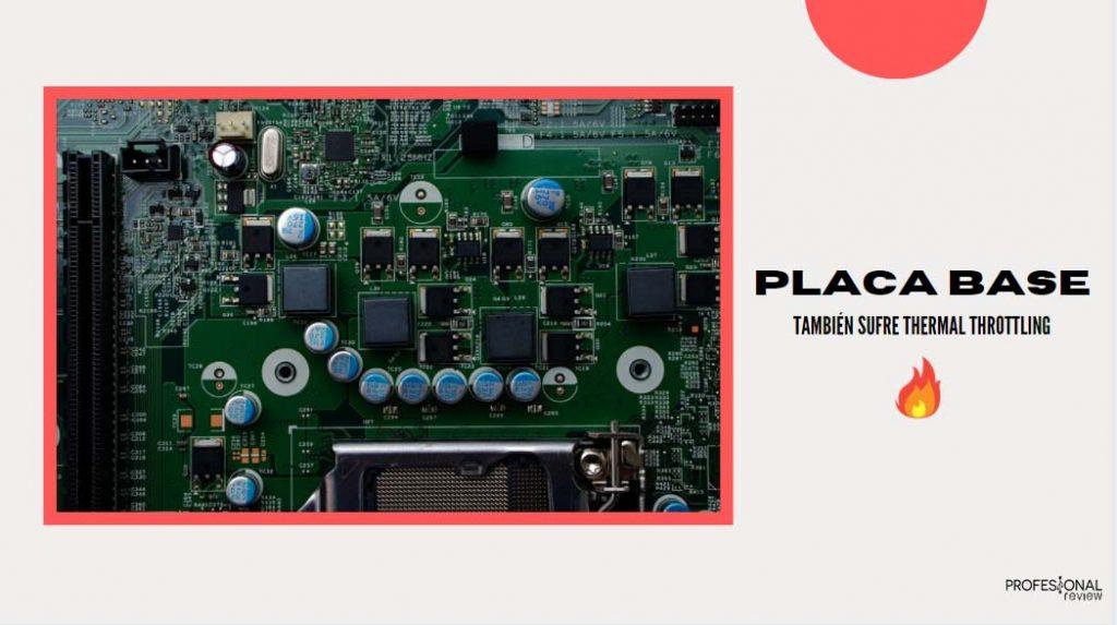 thermal throttling placa base