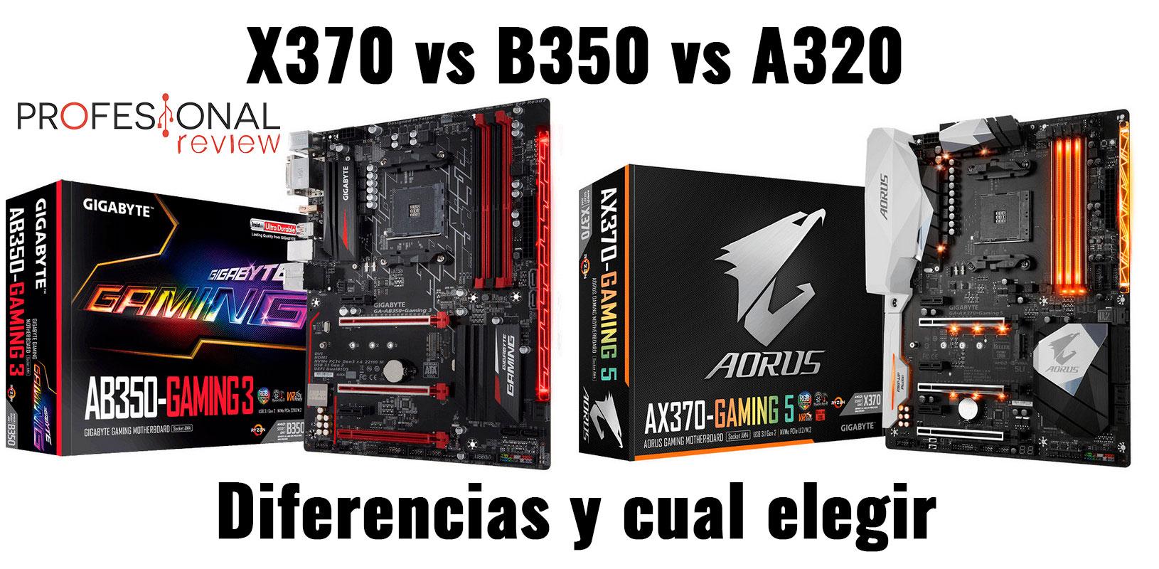 X370 vs B350 vs A320