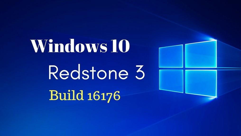 Windows 10 Redstone 3 build 16176
