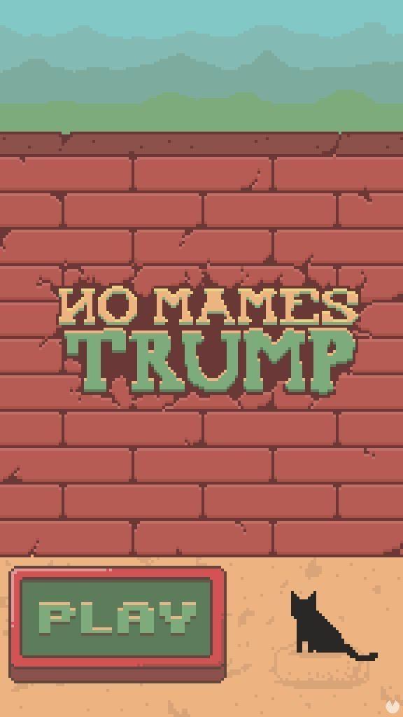 No Mames Trump