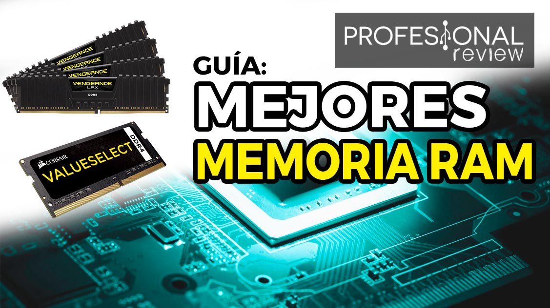 Mejores Memoria RAM del mercado