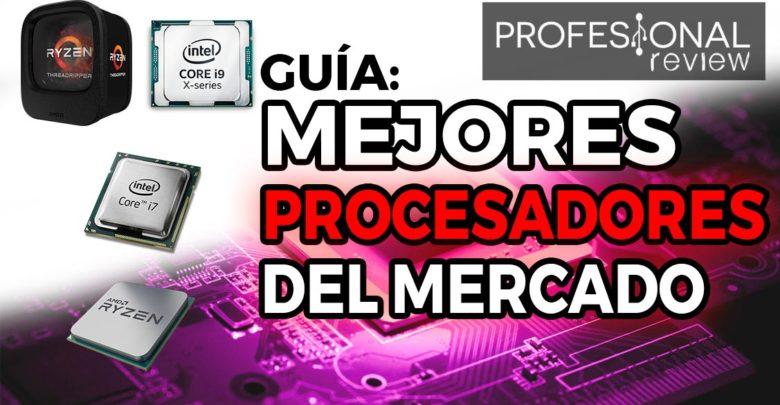 Photo of Mejores procesadores del mercado (Octubre 2018)