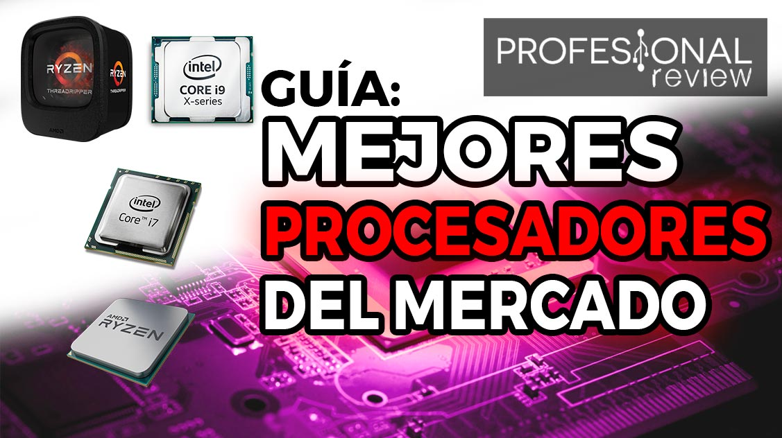 Mejores procesadores del mercado junio 2018 - Los mejores sofas del mercado ...