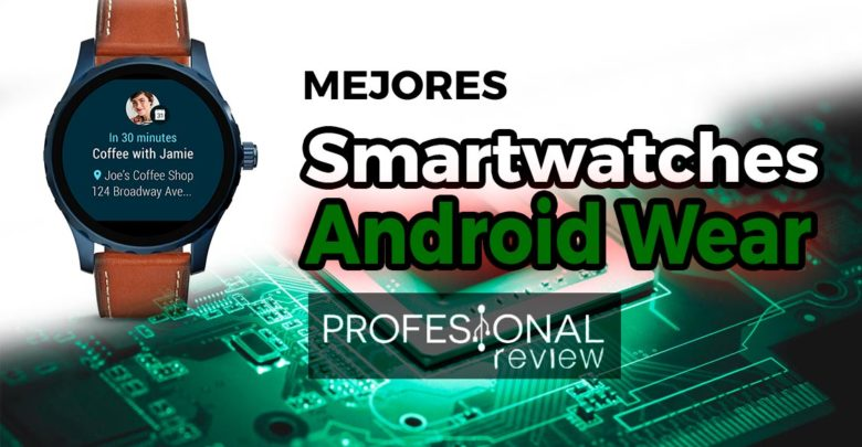 Photo of Mejores smartwatches con Android Wear