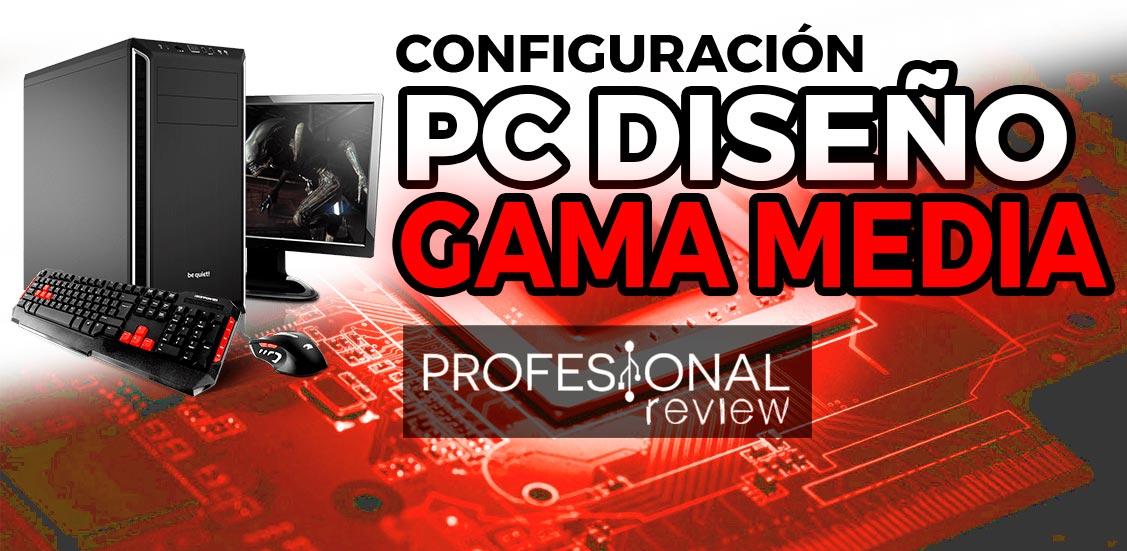 Configuración PC Diseño economico
