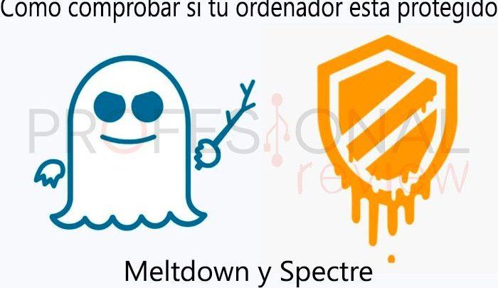 Photo of Cómo estar protegido ante Meltdown y Spectre