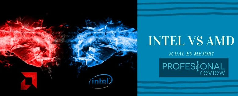 Photo of Procesadores Intel vs AMD ¿Cuál ES MEJOR?
