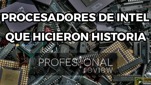 Photo of Procesadores de Intel que hicieron historia