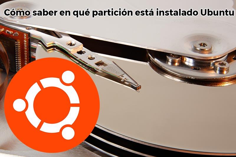 Cómo saber en qué partición está instalado Ubuntu