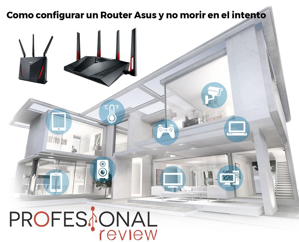 Como configurar un Router Asus y no morir en el intento