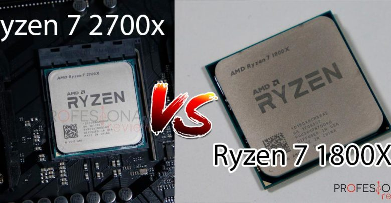 Photo of AMD Ryzen 7 2700X vs Ryzen 7 1800X: comparativa en juegos y aplicaciones