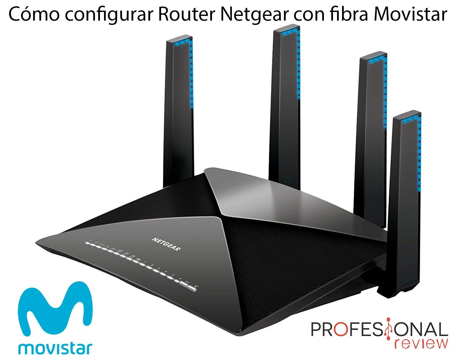 Router Netgear con fibra de movistar