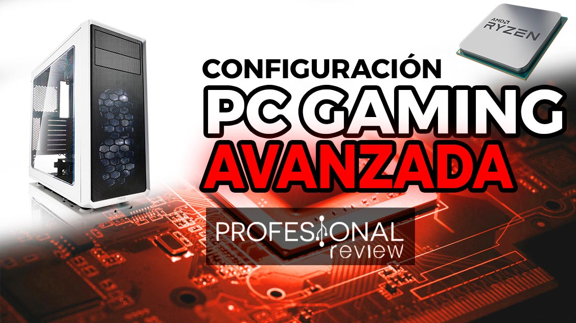 Configuración PC Avanzada Gaming 2018 AMD