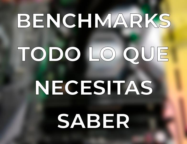 Benchmarks: ¿Qué es? ¿Para qué sirve?