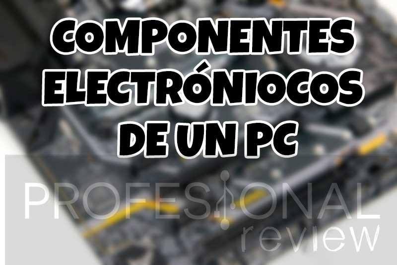 componentes electrónicos de un PC