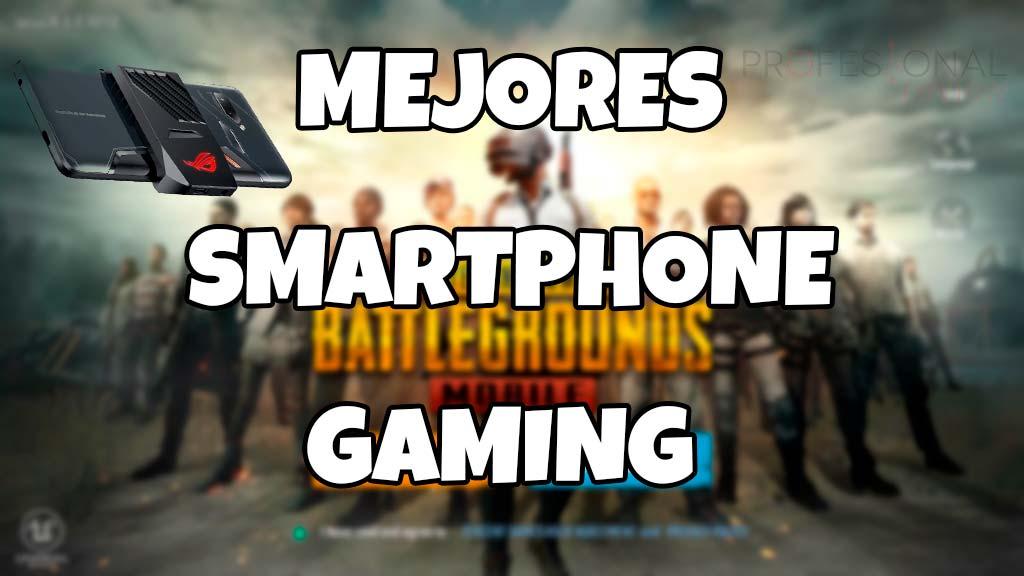 mejores smartphone Gaming del mercado
