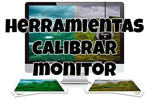 Herramientas para calibrar un monitor