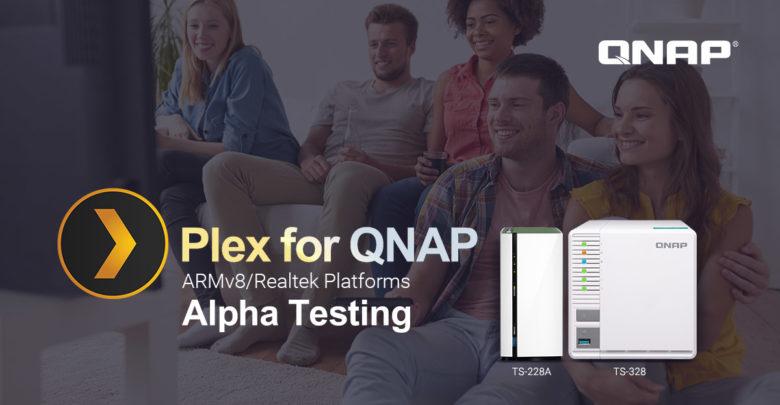 Photo of QNAP ya está probando Plex en sus NAS con plataforma ARMv8/Realtek