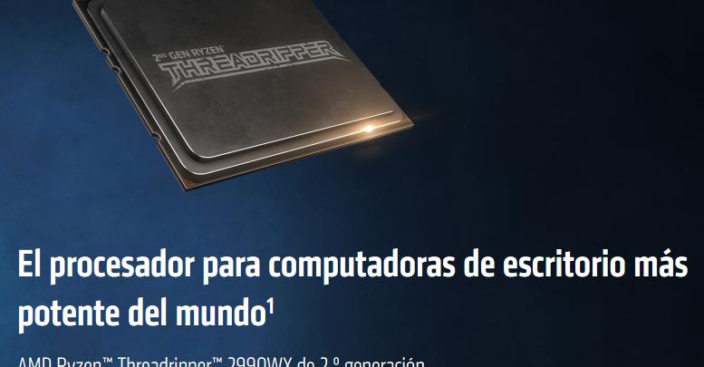 Photo of AMD anuncia Threadripper 2 oficialmente, ya está en preventa