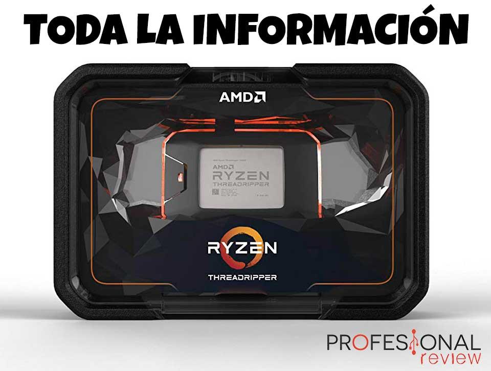 AMD Ryzen Threadripper y AMD EPYC información