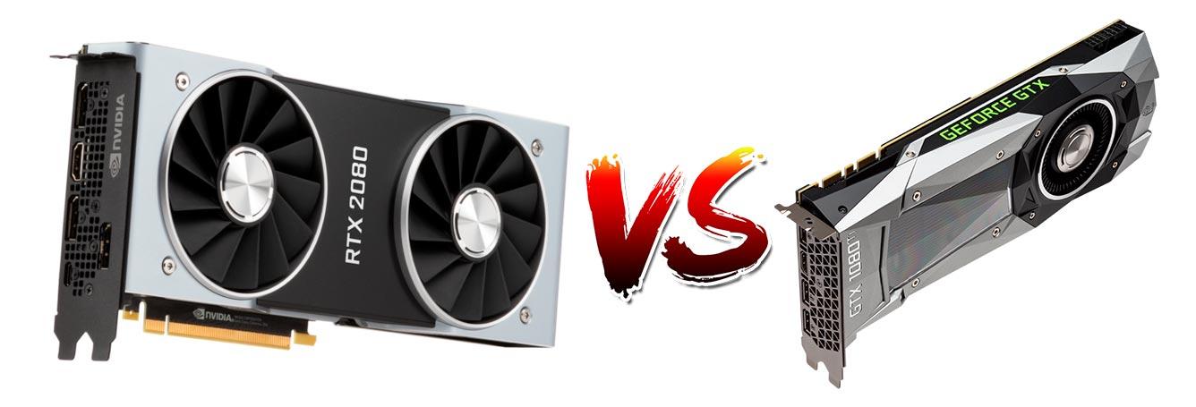 Nvidia RTX 2080 vs Nvidia GTX 1080 Ti