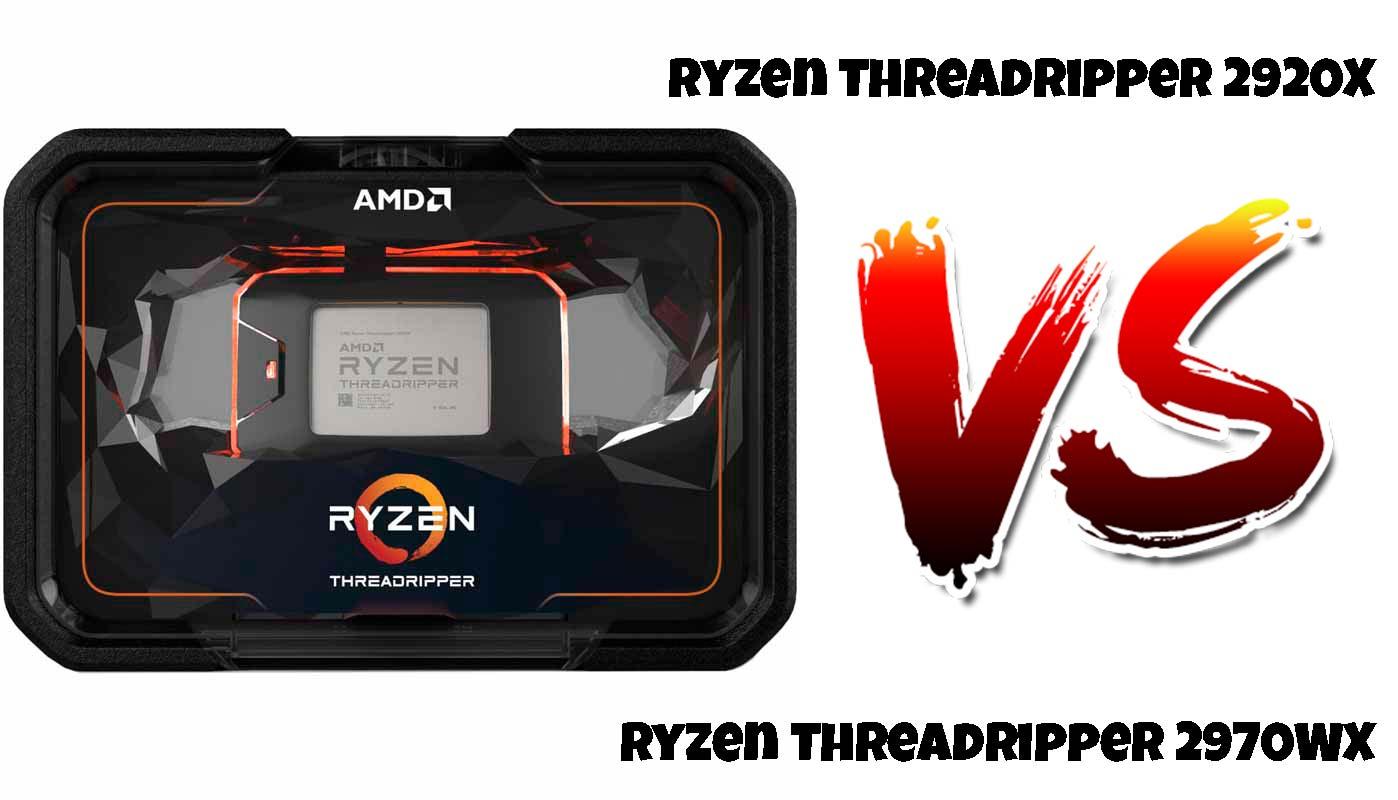 AMD Ryzen Threadripper 2920X vs Threadripper 2970WX