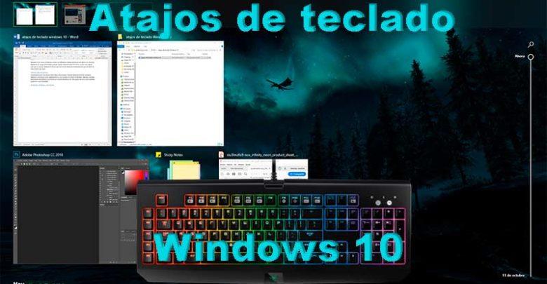 Photo of Mejores atajos de teclado Windows 10