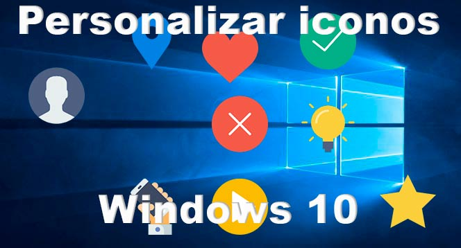Cambiar iconos en Windows 10
