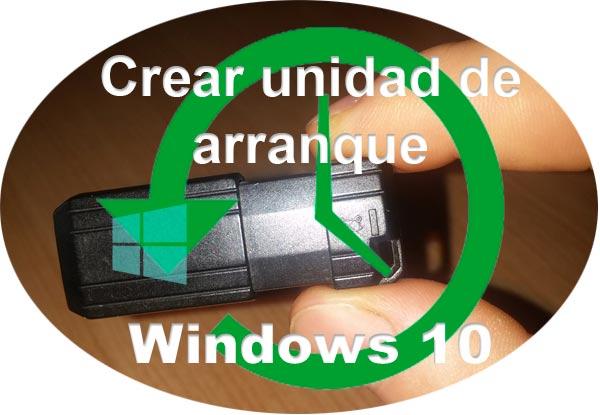 crear disco de arranque Windows 10