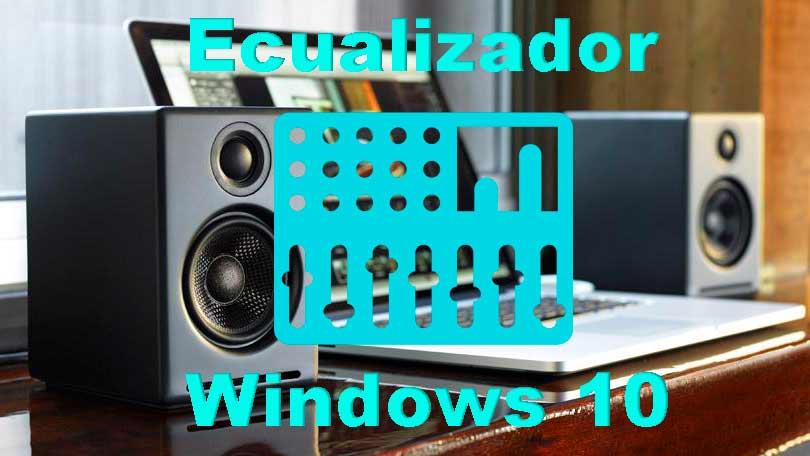 Ecualizador Windows 10