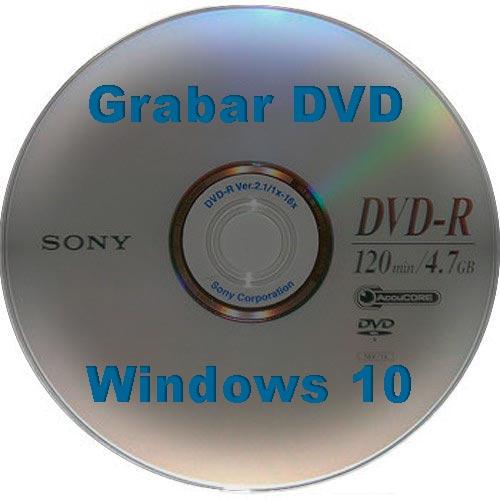 Grabar DVD Windows 10
