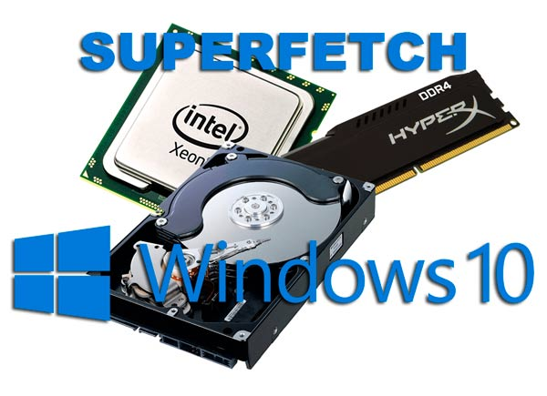 SuperFetch Windows 10