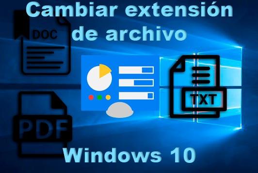 Extensión de archivo en Windows 10