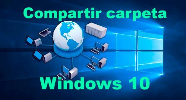 Compartir carpeta Windows 10