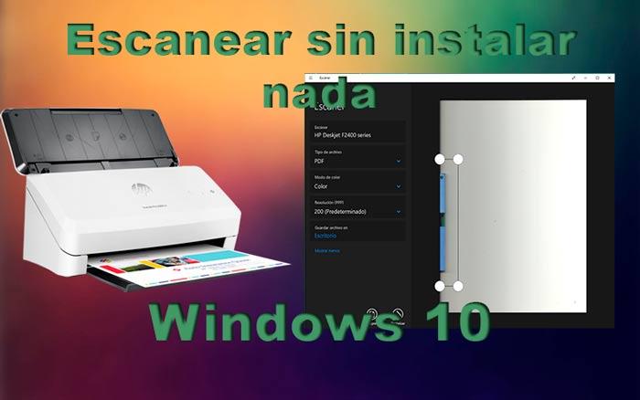 Escanear en Windows 10