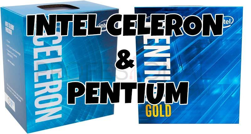 Intel Celeron y Intel Pentium