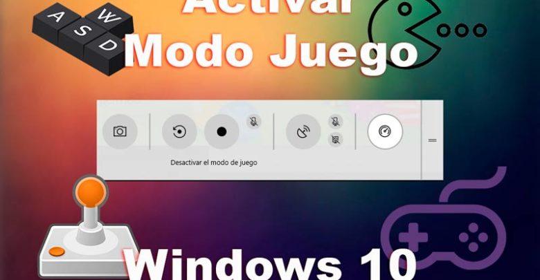 Photo of Cómo activar el modo juego Windows 10