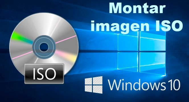 Montar imagen en Windows 10