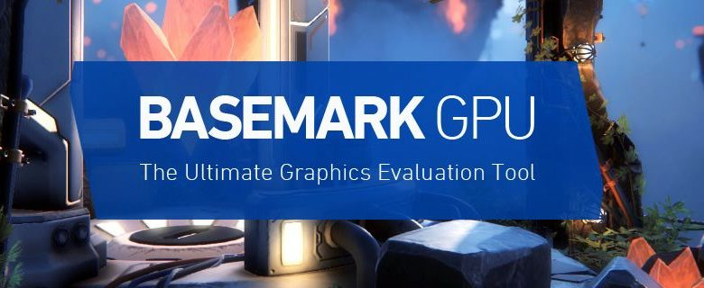 Photo of Basemark GPU 1.1 se lanza hoy con soporte para DX12