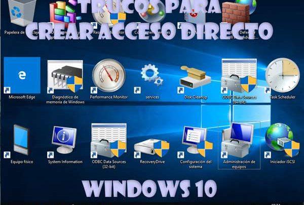 Photo of Trucos para crear acceso directo a utilidades en Windows 10