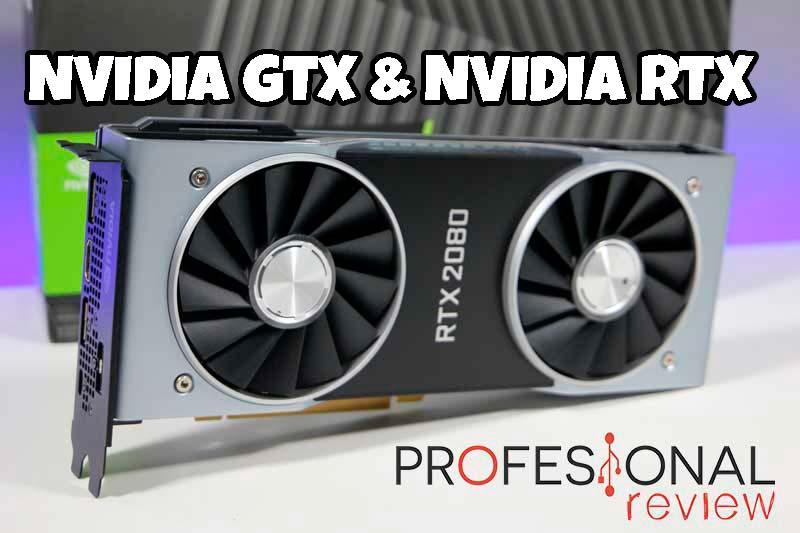 Tarjetas gráficas Nvidia GTX y Nvidia RTX