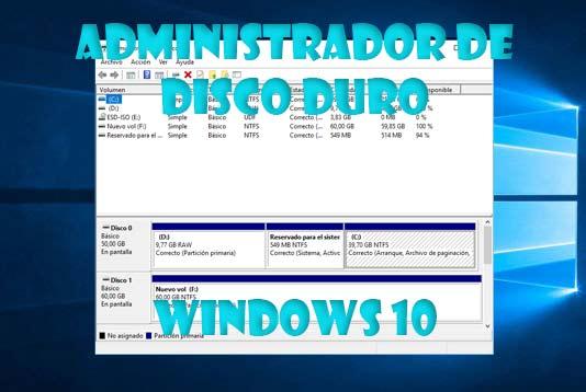 Administrador de disco duro en Windows 10