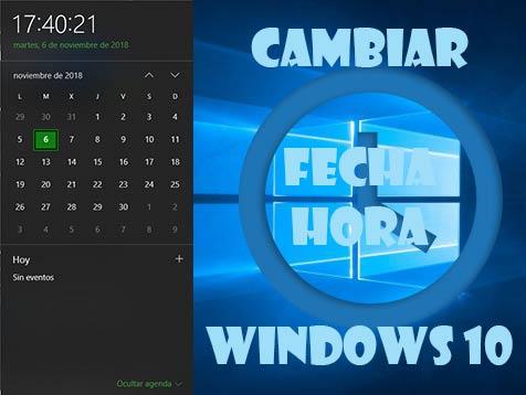 Cambiar hora en Windows 10